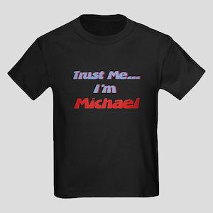 Trust Me I'm Michael Kids Dark T-Shirt