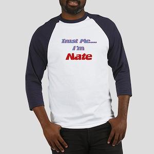 Trust Me I'm Nate Baseball Jersey