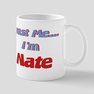 Trust Me I'm Nate Mug