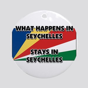 What Happens In SEYCHELLES Stays There Ornament (R