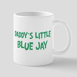 Daddys little Blue Jay Mug