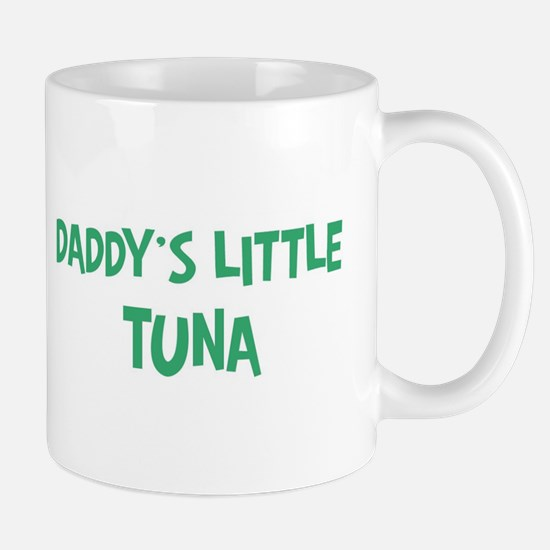Daddys little Tuna Mug