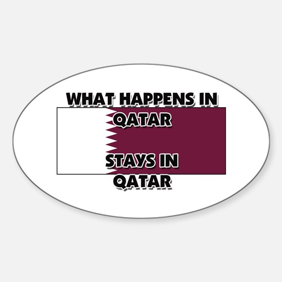 What Happens In QATAR Stays There Oval Decal