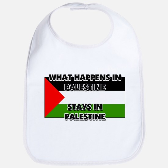What Happens In PALESTINE Stays There Bib