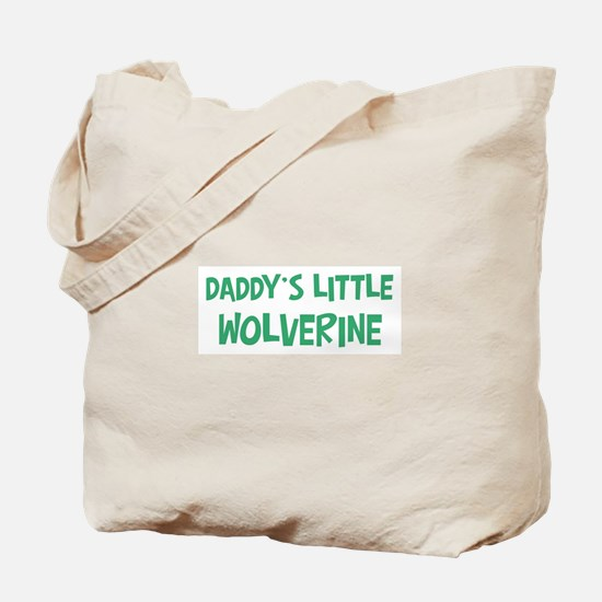 Daddys little Wolverine Tote Bag