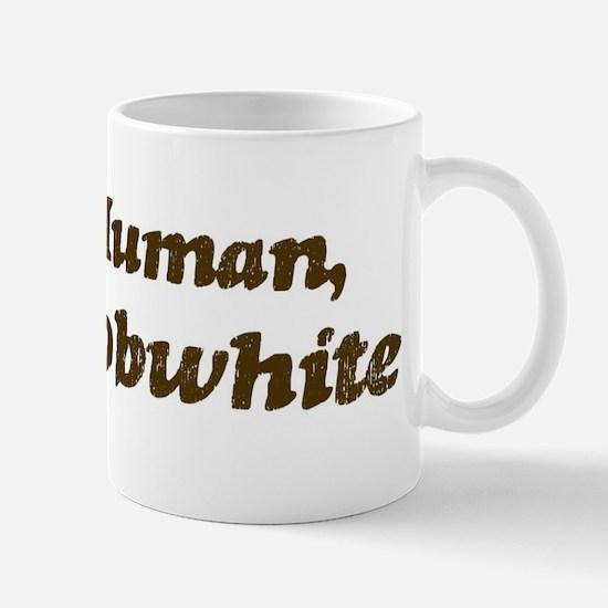 Half-Bobwhite Mug