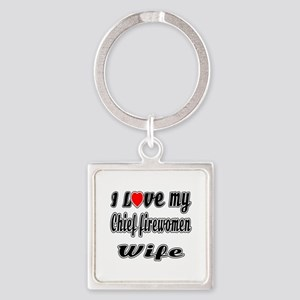 I Love My Chief fireman Wife Square Keychain