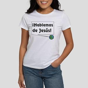 ¡Hablemos de Jesús! Women's T-Shirt