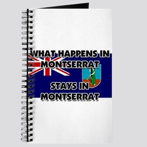 What Happens In MONTSERRAT Stays There Journal