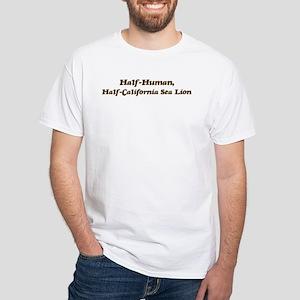 Half-California Sea Lion White T-Shirt