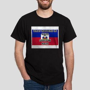 What Happens In HAITI Stays There Dark T-Shirt