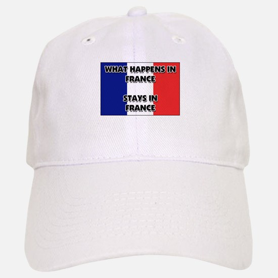What Happens In FRANCE Stays There Baseball Baseball Cap