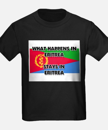 What Happens In ERITREA Stays There T