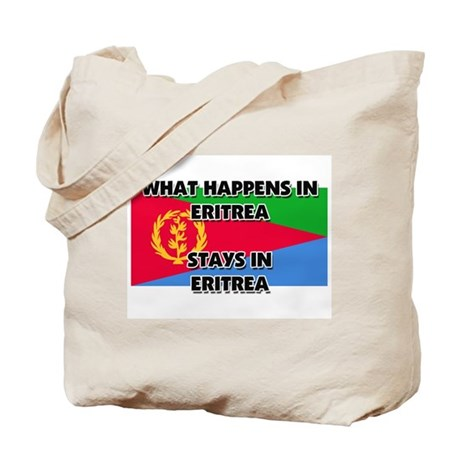 What Happens In ERITREA Stays There Tote Bag