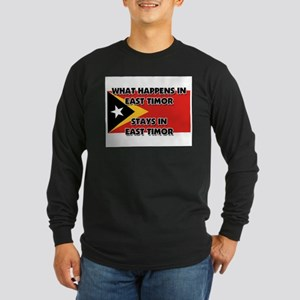 What Happens In EAST TIMOR Stays There Long Sleeve
