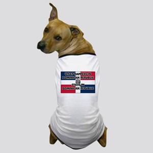What Happens In DOMINICAN REPUBLIC Stays There Dog