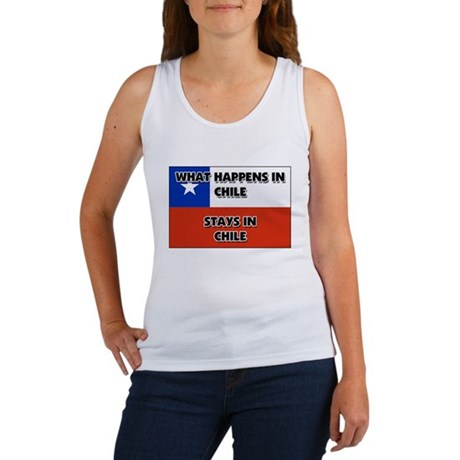 What Happens In CHILE Stays There Women's Tank Top