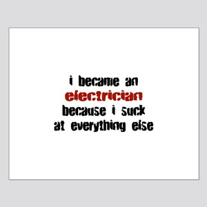 Electrician Suck at Everything Small Poster