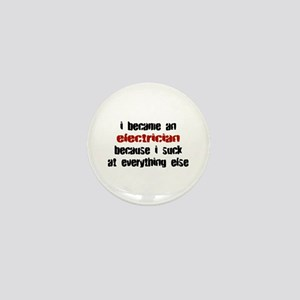 Electrician Suck at Everything Mini Button