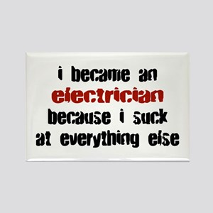 Electrician Suck at Everything Rectangle Magnet