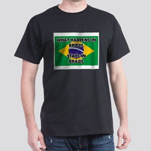 What Happens In BRAZIL Stays There Dark T-Shirt