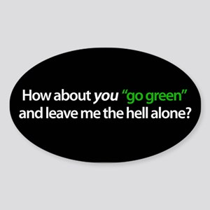 """Go Green Yourself!"" Oval Sticker"