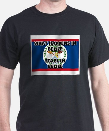 What Happens In BELIZE Stays There T-Shirt