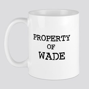 Property of Wade Mug