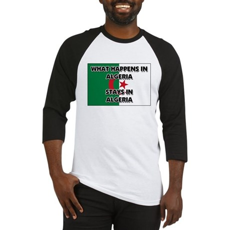 What Happens In ALGERIA Stays There Baseball Jerse