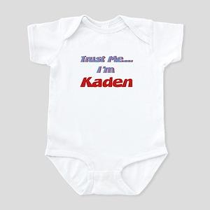 Trust Me I'm Kaden Infant Bodysuit