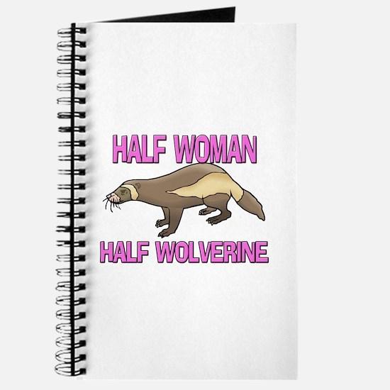 Half Woman Half Wolverine Journal