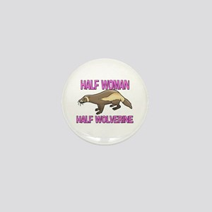 Half Woman Half Wolverine Mini Button