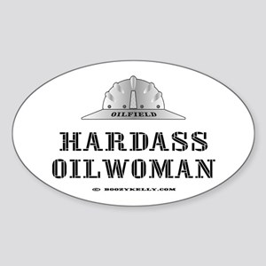Hardass Oilwoman Oval Sticker