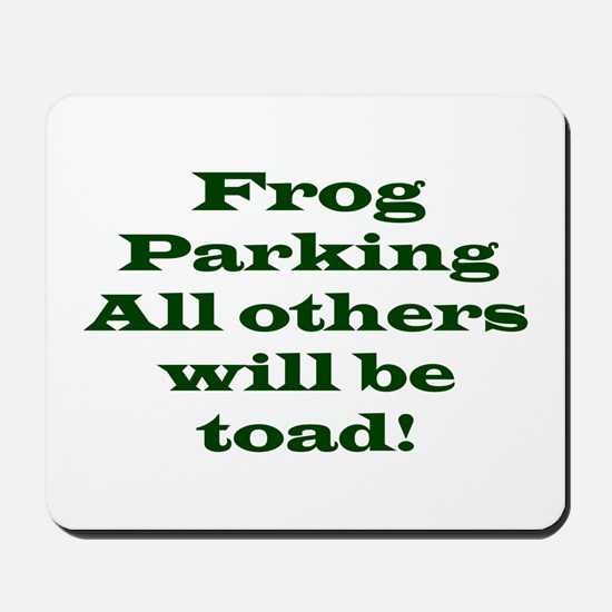 Frog Parking Mousepad