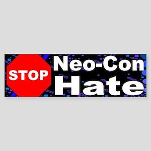 Stop Neo-Con Hate Liberal Bumper Sticker