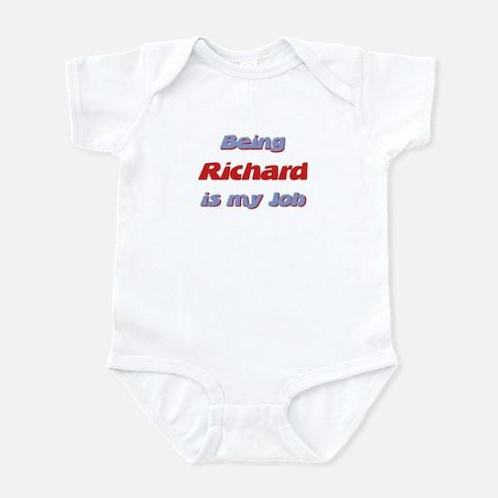 Being Richard Is My Job Infant Bodysuit