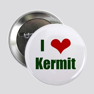I love Kermit Button