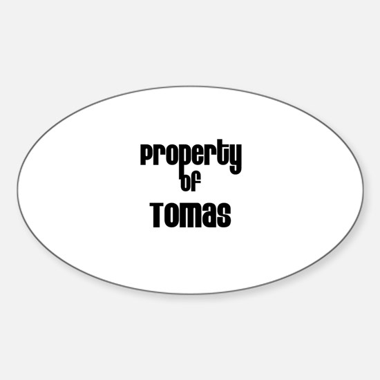 Property of Tomas Oval Decal