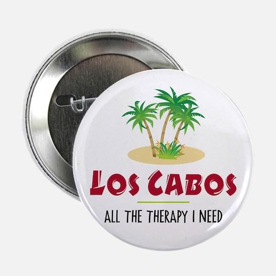 "Los Cabos Therapy - 2.25"" Button"