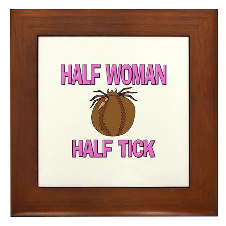 Half Woman Half Tick Framed Tile