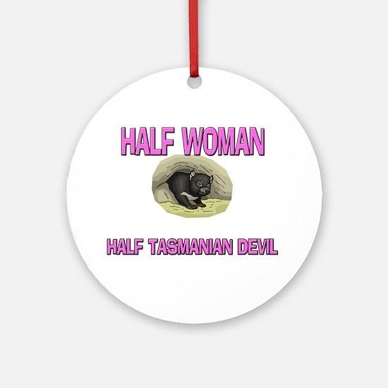 Half Woman Half Tasmanian Devil Ornament (Round)