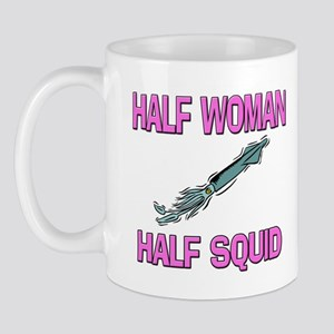 Half Woman Half Squid Mug