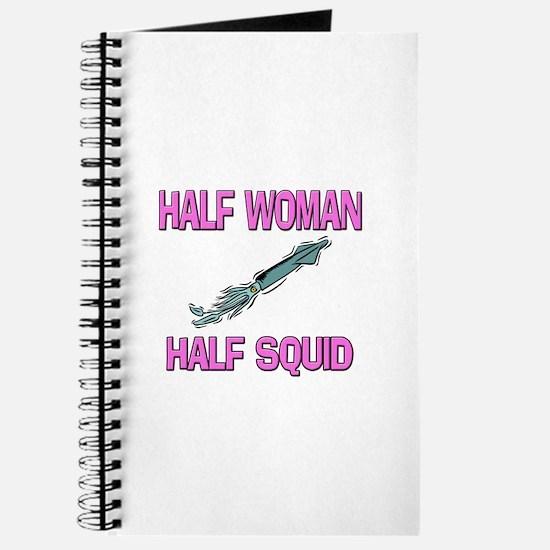 Half Woman Half Squid Journal