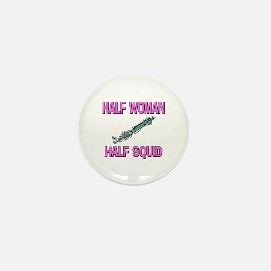 Half Woman Half Squid Mini Button