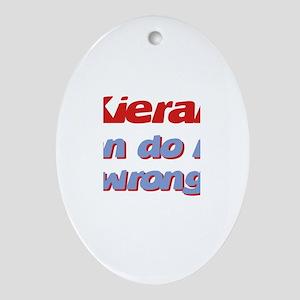 Kieran Can Do No Wrong Oval Ornament