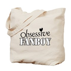 Obsessive Fanboy Tote Bag