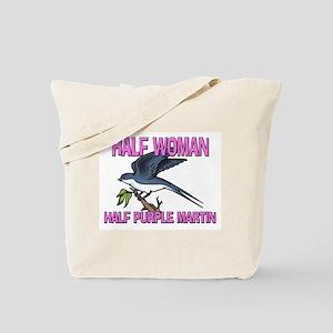 Half Woman Half Purple Martin Tote Bag
