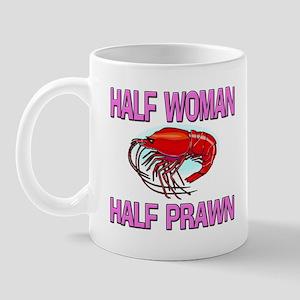 Half Woman Half Prawn Mug