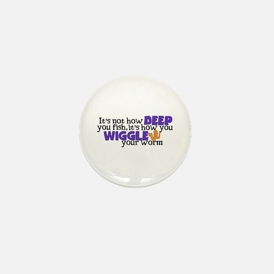 Wiggle your worm Mini Button