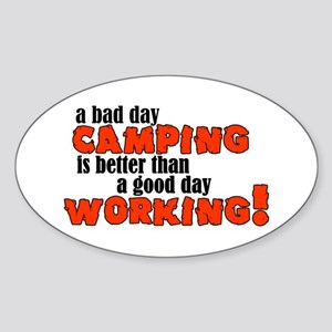 Bad Day Camping Oval Sticker